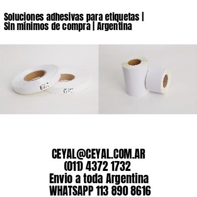 Soluciones adhesivas para etiquetas   Sin mínimos de compra   Argentina