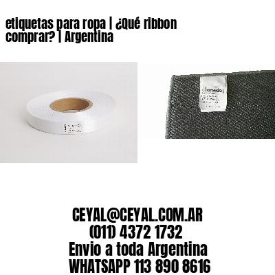 etiquetas para ropa   ¿Qué ribbon comprar?   Argentina